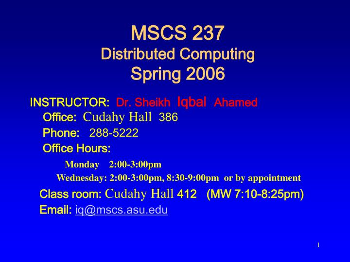 Mscs 237 distributed computing spring 2006 l.jpg