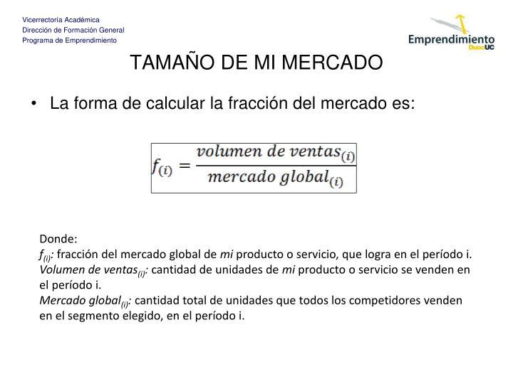 TAMAÑO DE MI MERCADO