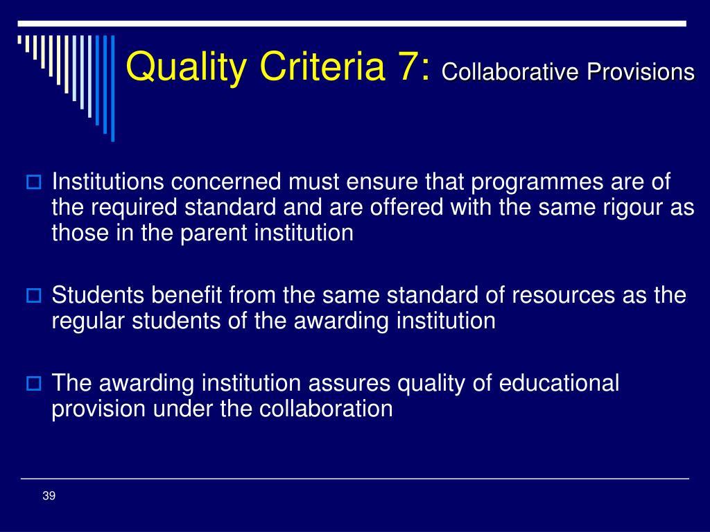 Quality Criteria 7: