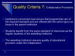 quality criteria 7 collaborative provisions