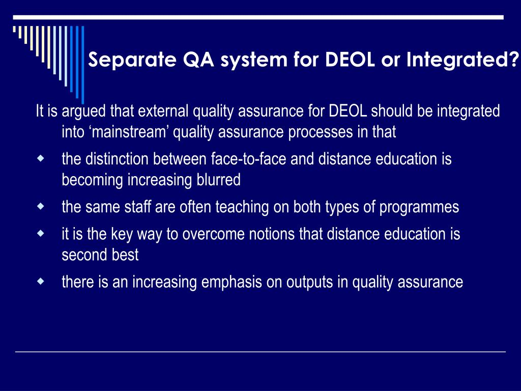 Separate QA system for DEOL or Integrated?