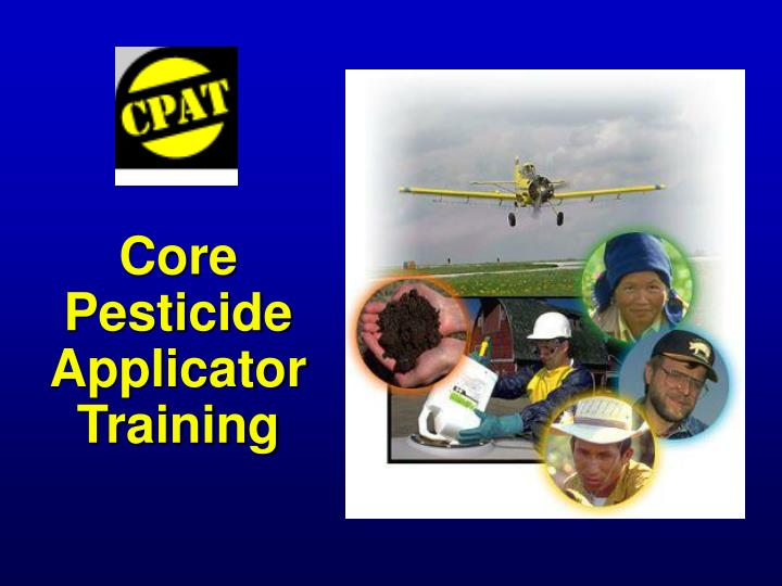 Core pesticide applicator training