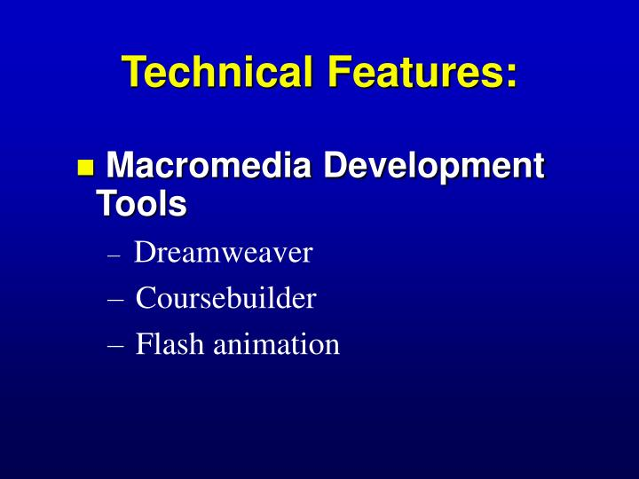 Technical Features: