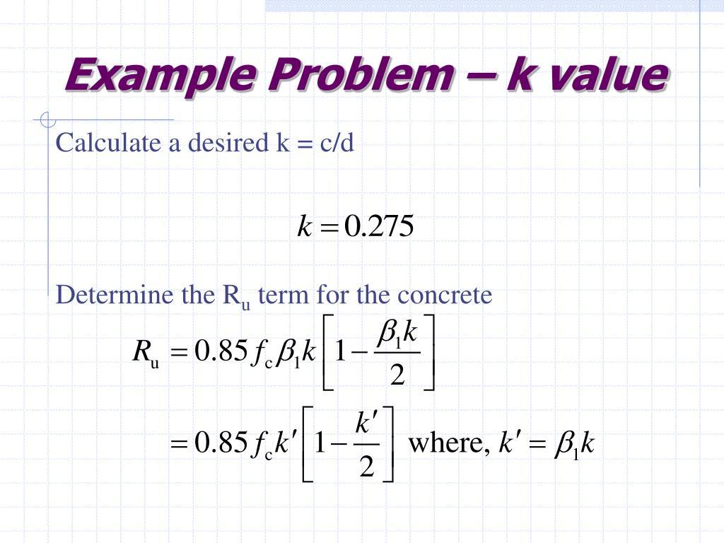 Example Problem – k value