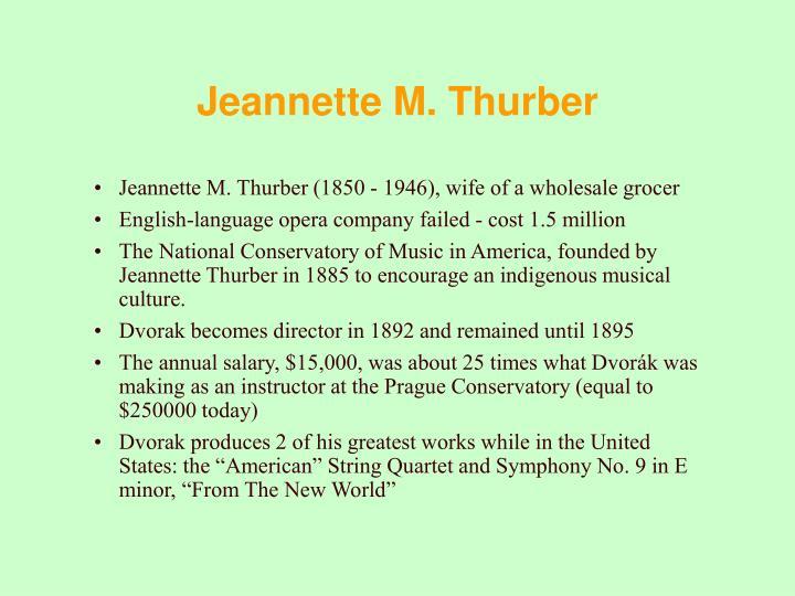 Jeannette M. Thurber