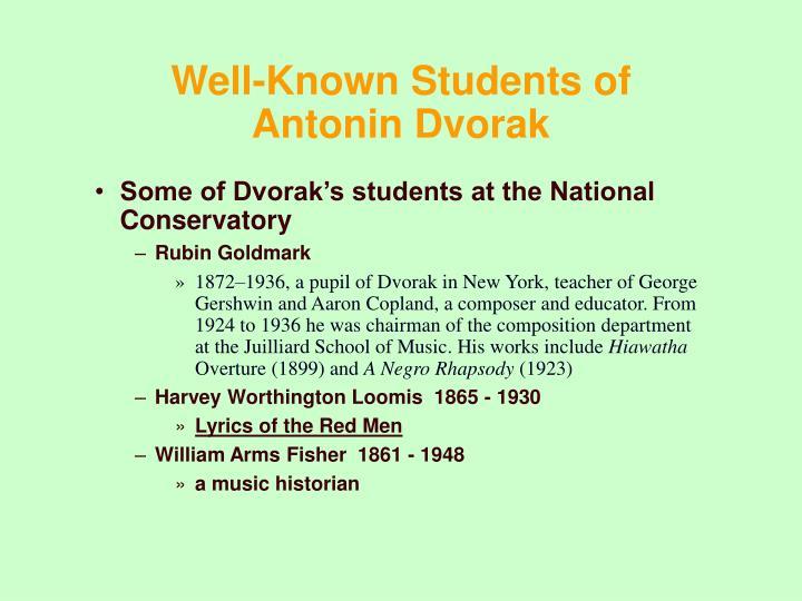 Well-Known Students of Antonin Dvorak
