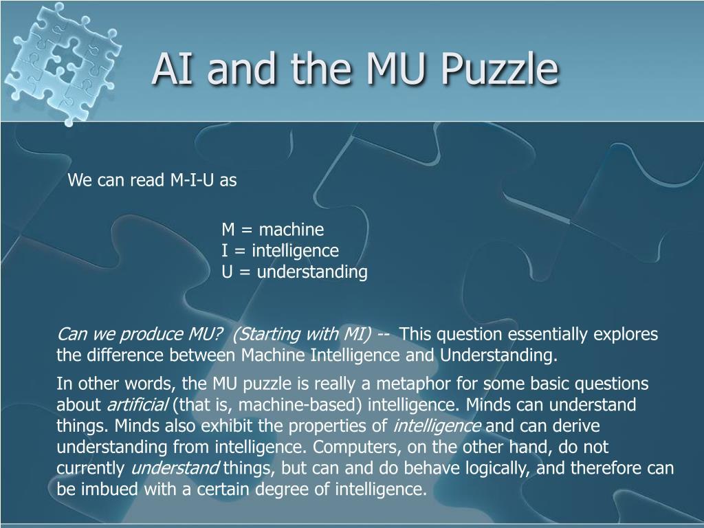AI and the MU Puzzle