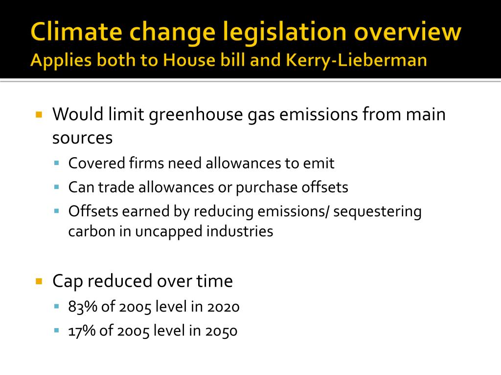 Climate change legislation overview