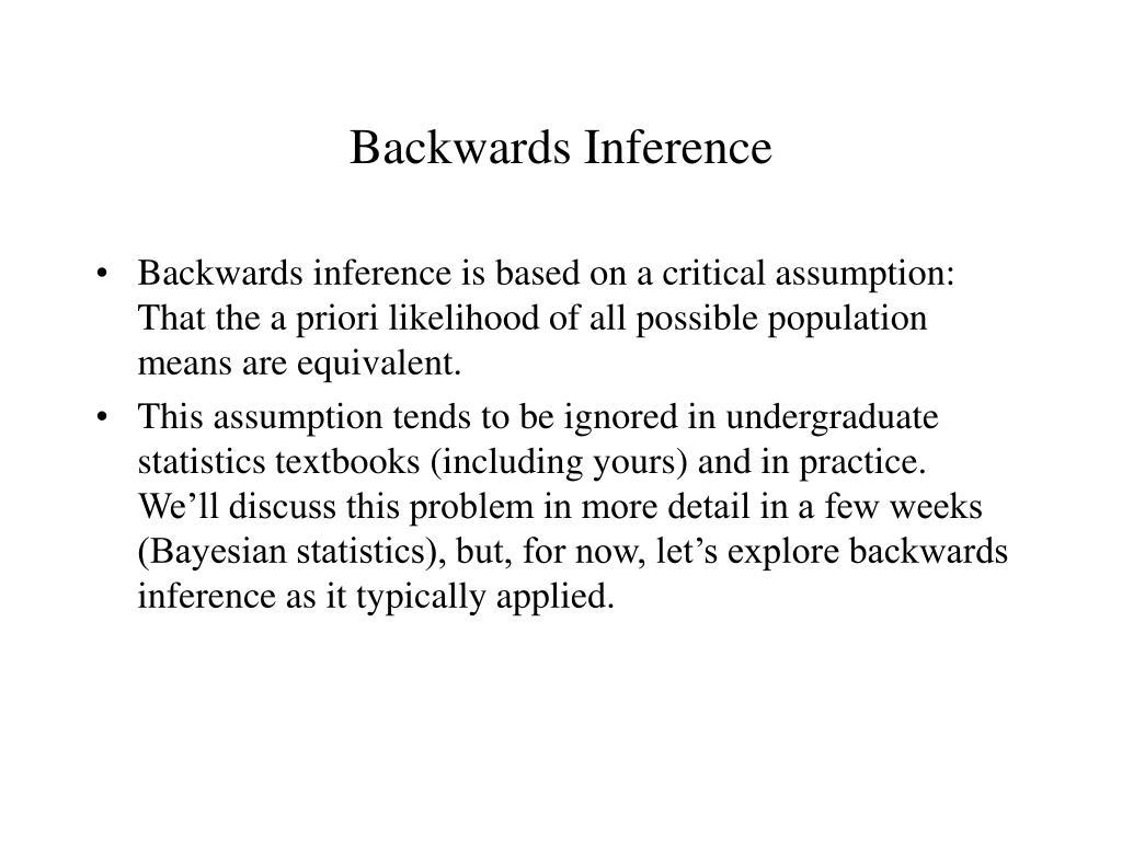Backwards Inference
