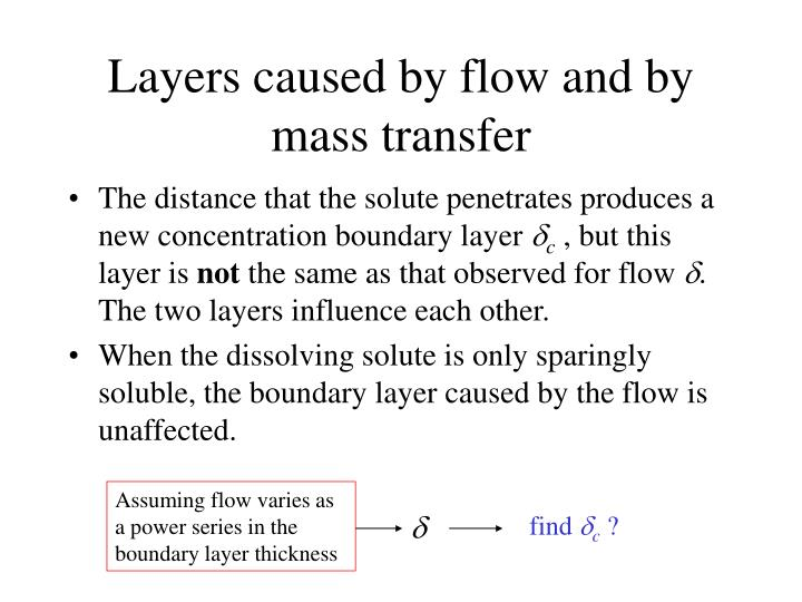 Layers caused by flow and by mass transfer