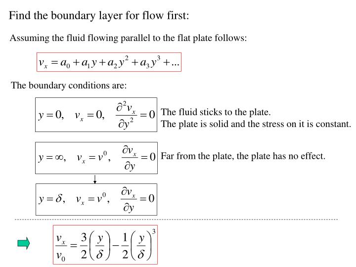Find the boundary layer for flow first: