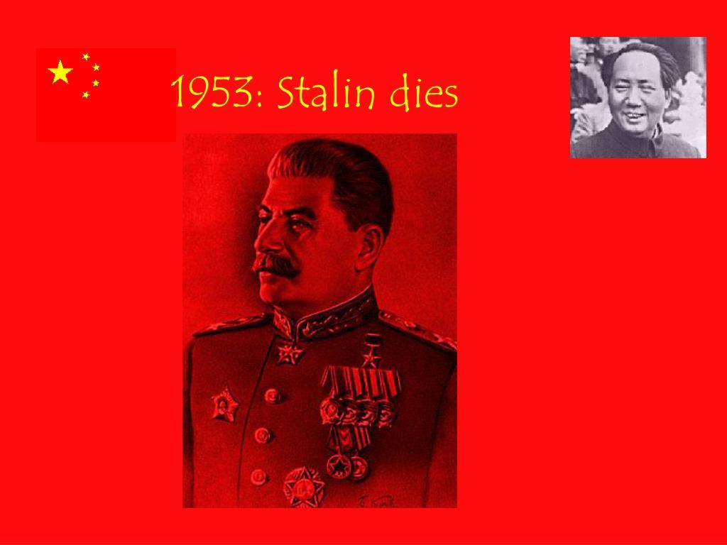 1953: Stalin dies