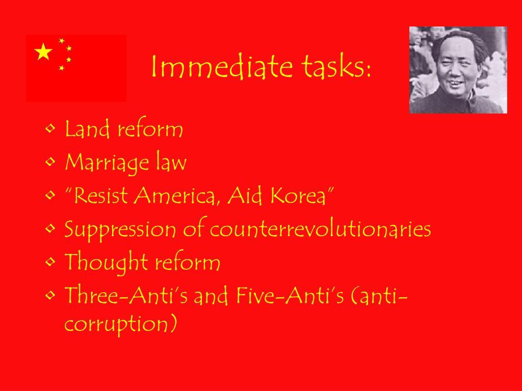 Immediate tasks: