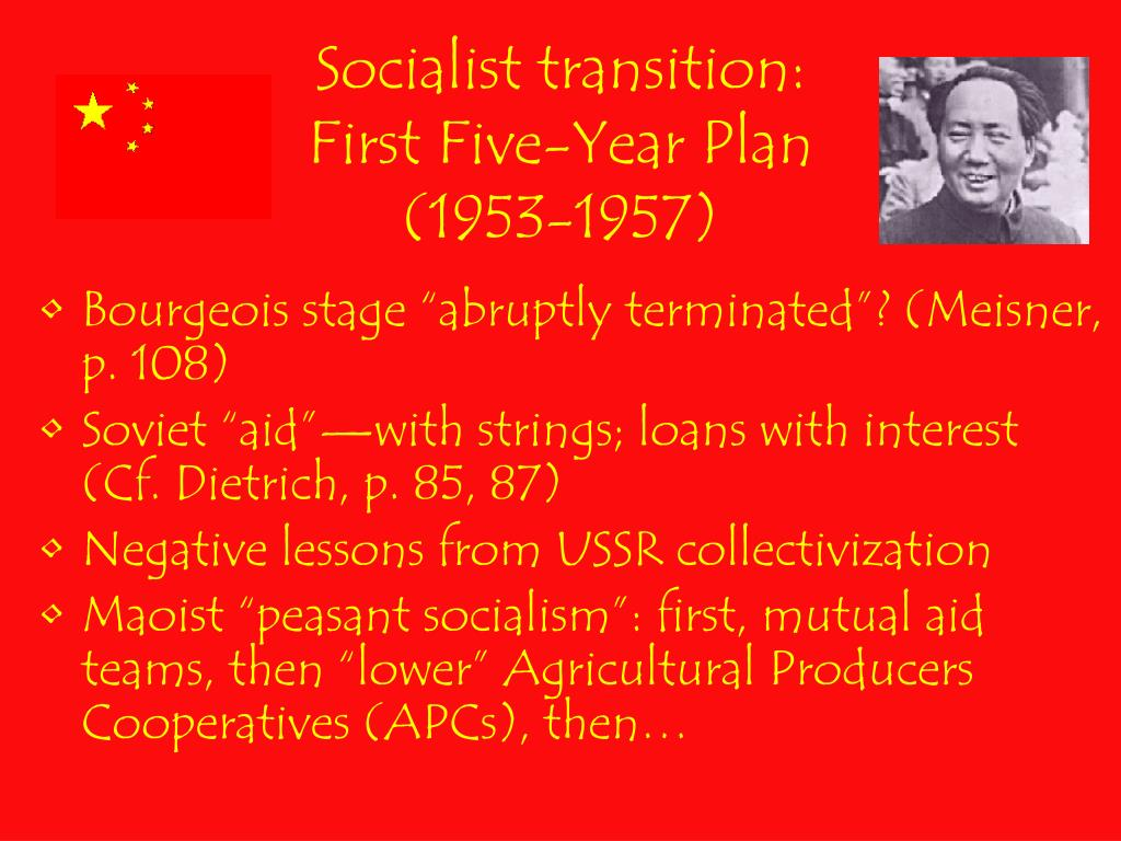 Socialist transition: First Five-Year Plan (1953-1957)