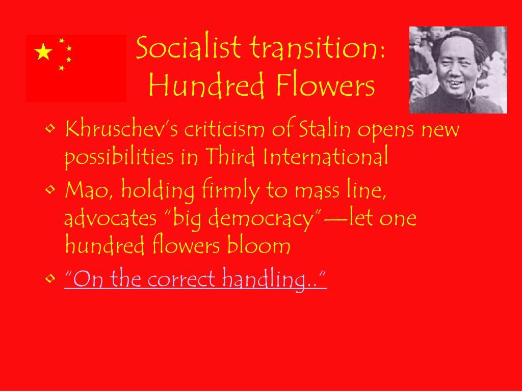 Socialist transition: Hundred Flowers