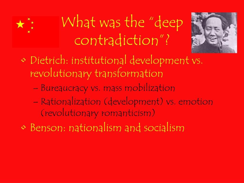 """What was the """"deep contradiction""""?"""