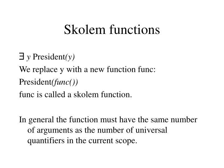 Skolem functions