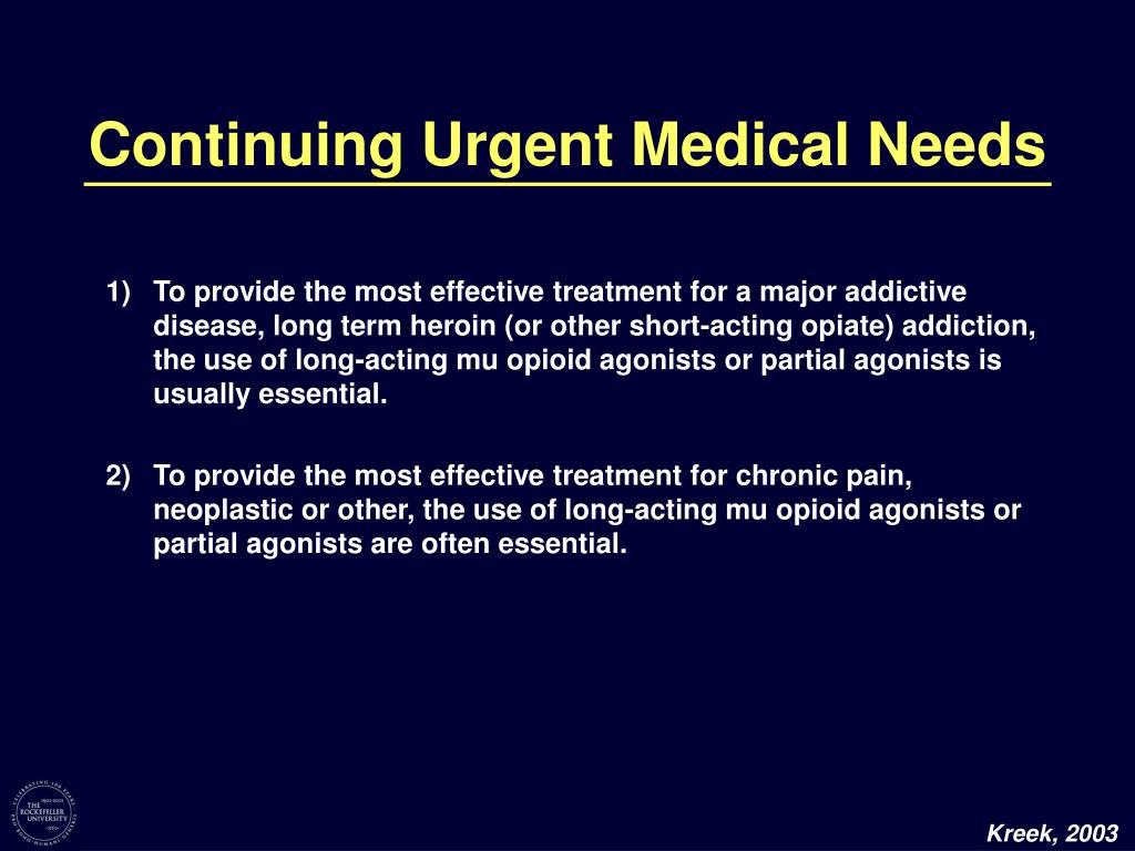 Continuing Urgent Medical Needs