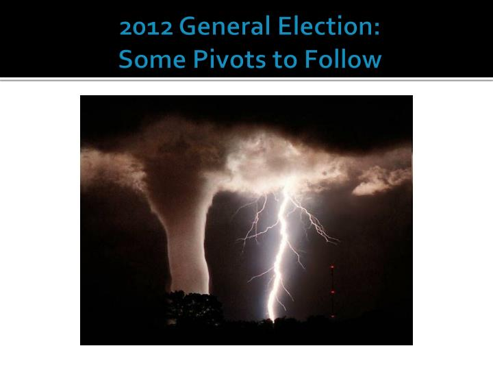 2012 General Election: