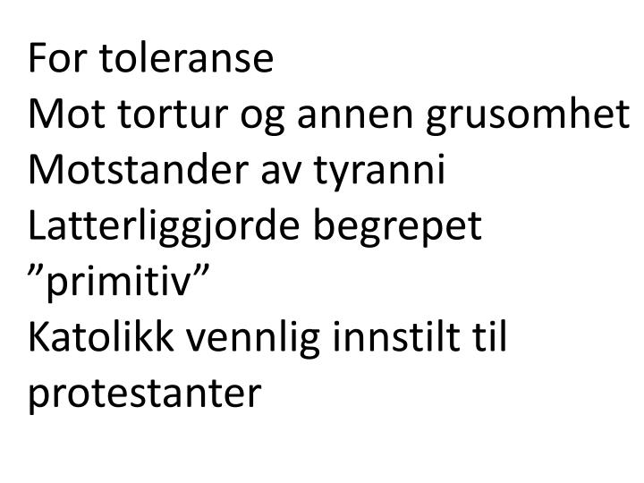For toleranse