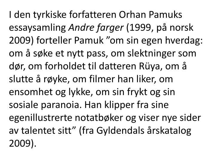 I den tyrkiske forfatteren Orhan Pamuks essaysamling