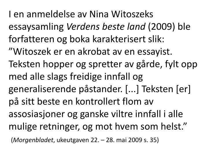 I en anmeldelse av Nina Witoszeks essaysamling