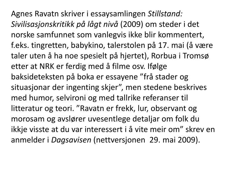 Agnes Ravatn skriver i essaysamlingen
