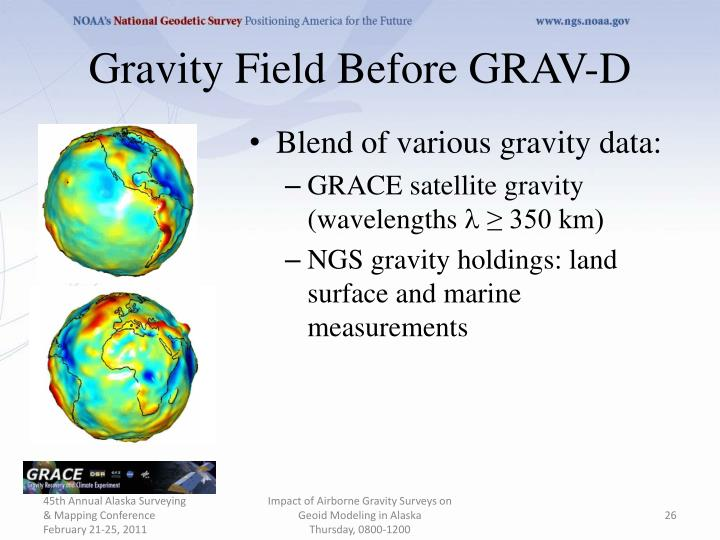 Gravity Field Before GRAV-D