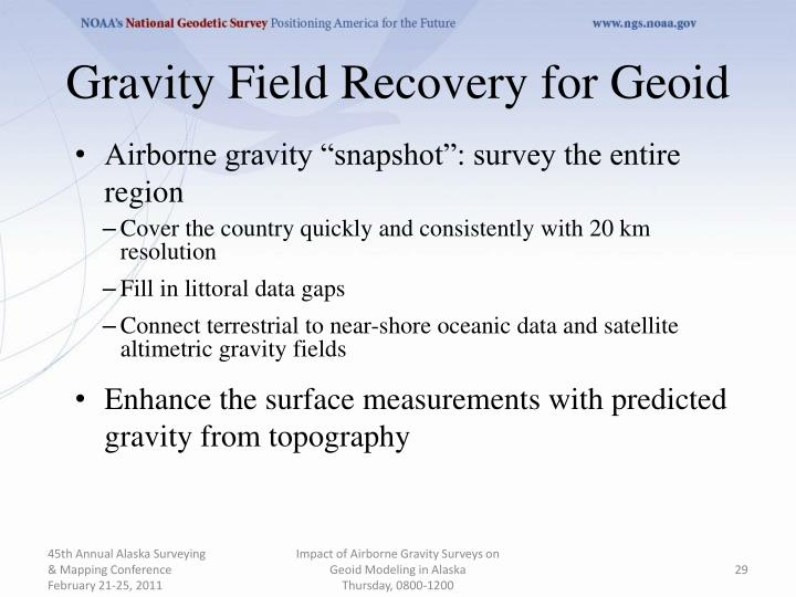 Gravity Field Recovery for Geoid