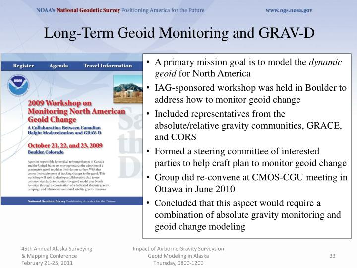 Long-Term Geoid Monitoring and GRAV-D