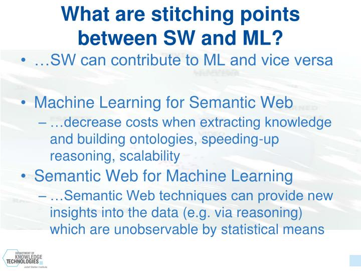What are stitching points between SW and ML?