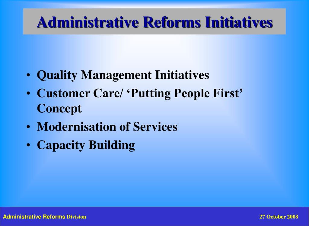 Administrative Reforms Initiatives
