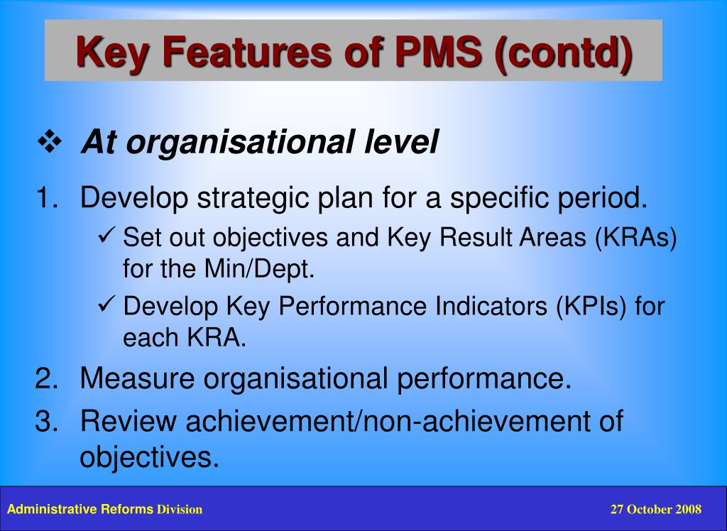 Key Features of PMS (contd)