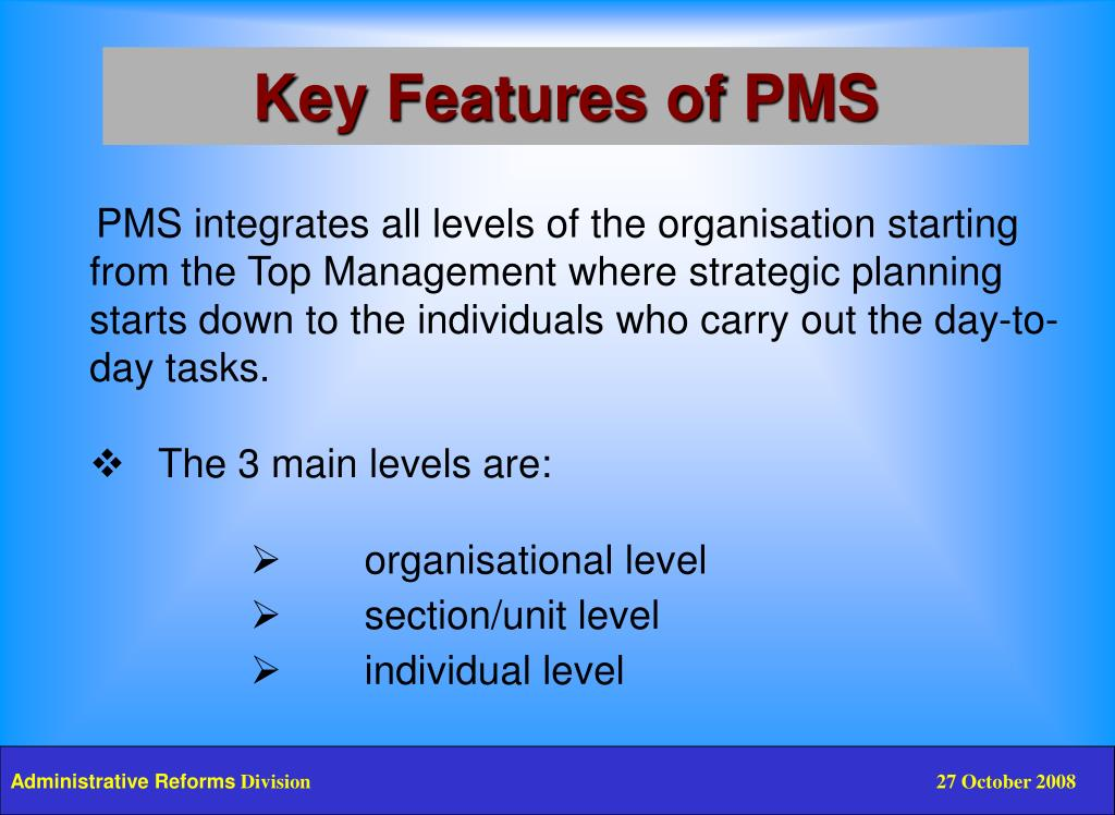 Key Features of PMS