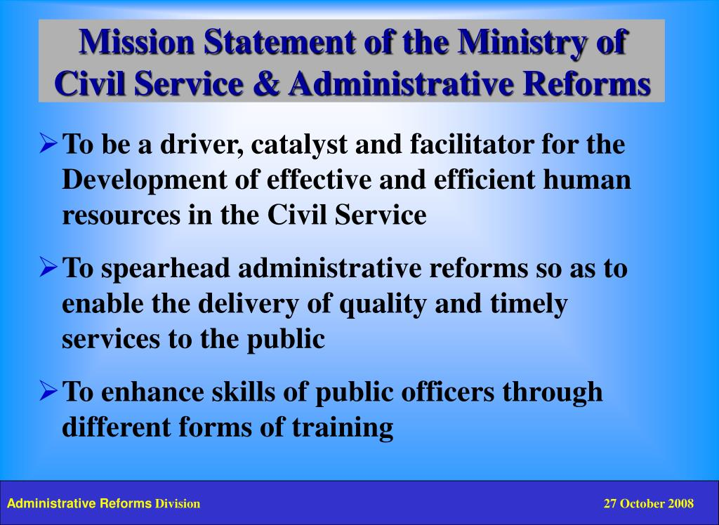 Mission Statement of the Ministry of Civil Service & Administrative Reforms