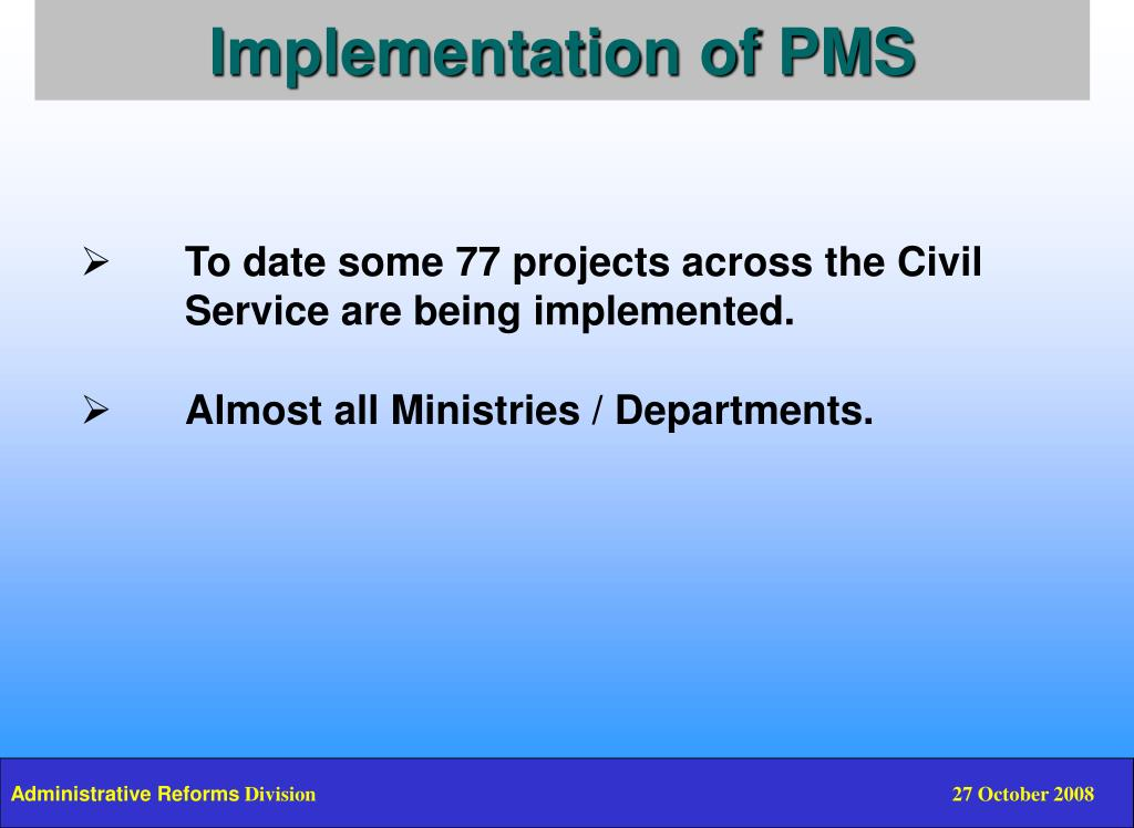 Implementation of PMS