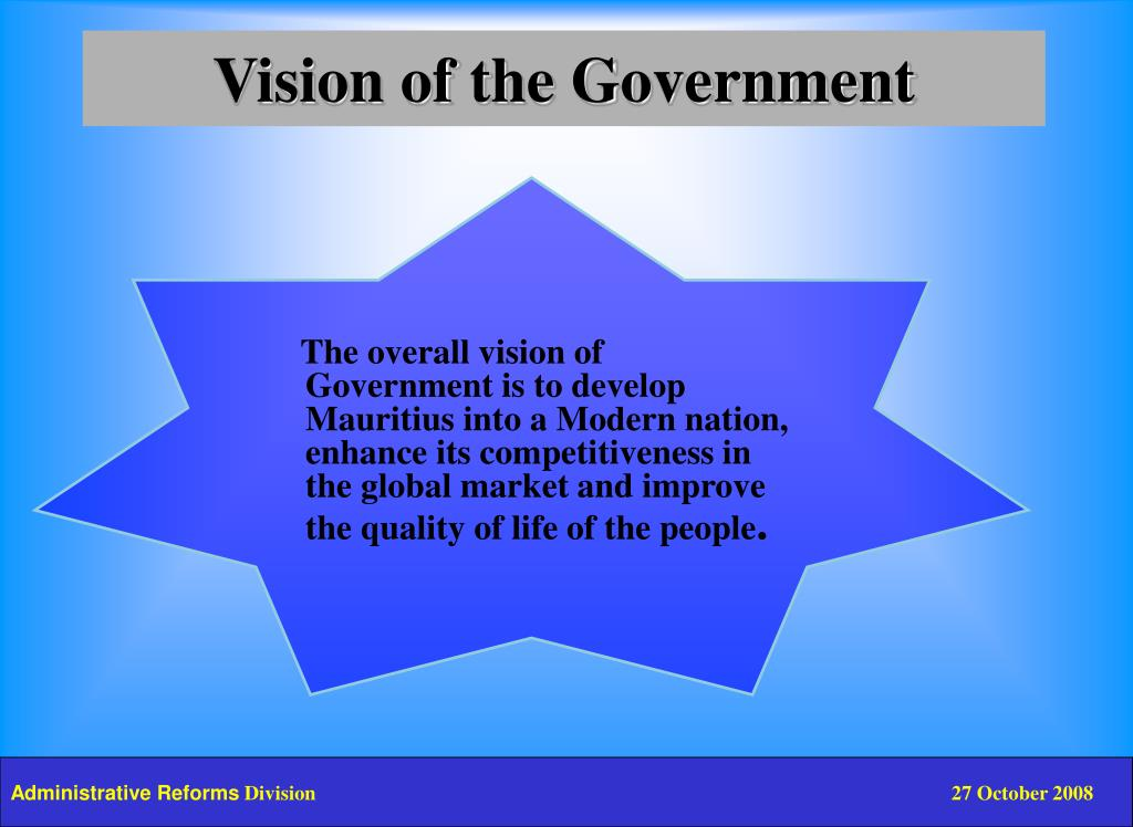 Vision of the Government