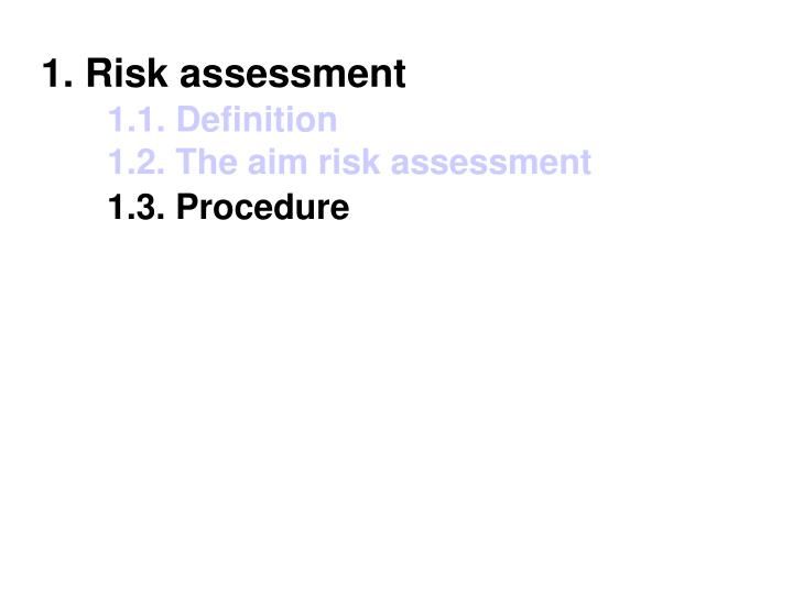 1. Risk assessment