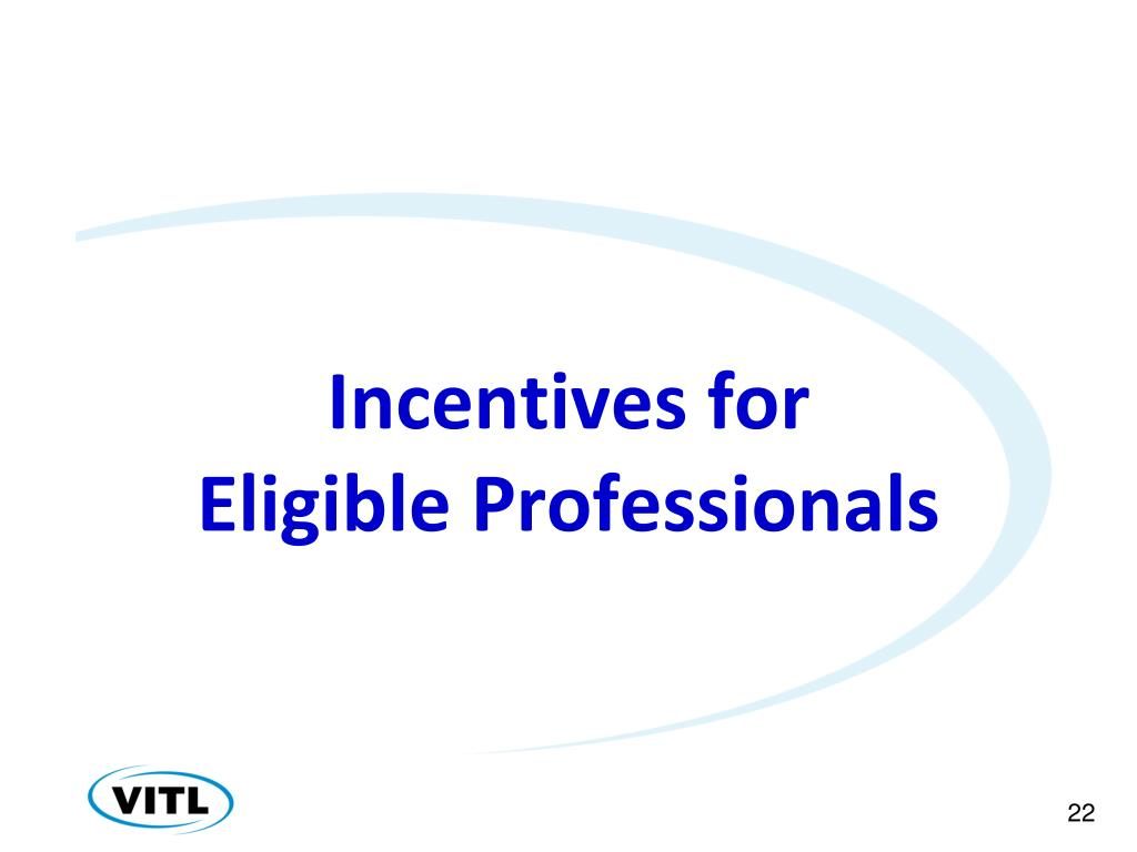 Incentives for