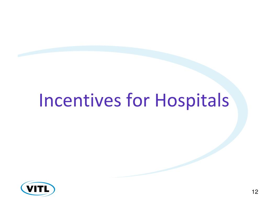 Incentives for Hospitals