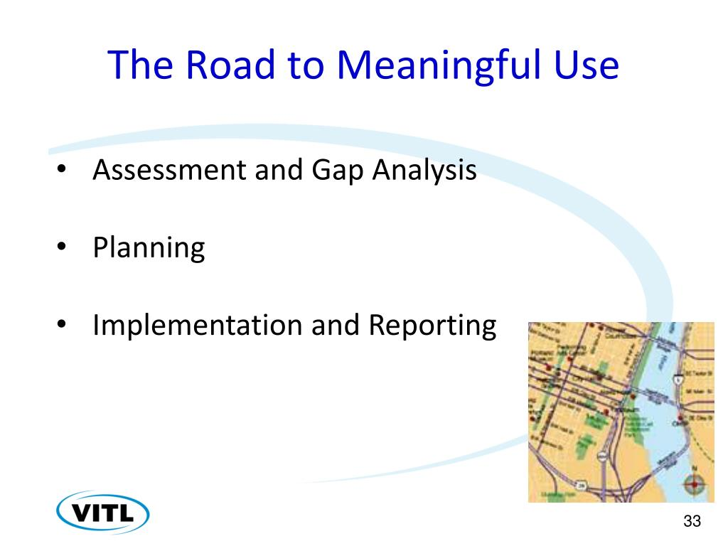 The Road to Meaningful Use