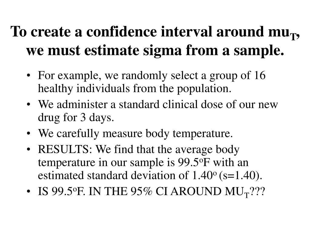 To create a confidence interval around mu