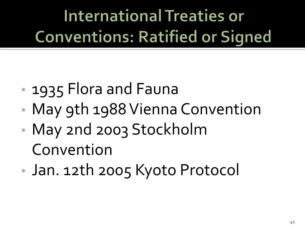 International Treaties or Conventions: Ratified or Signed