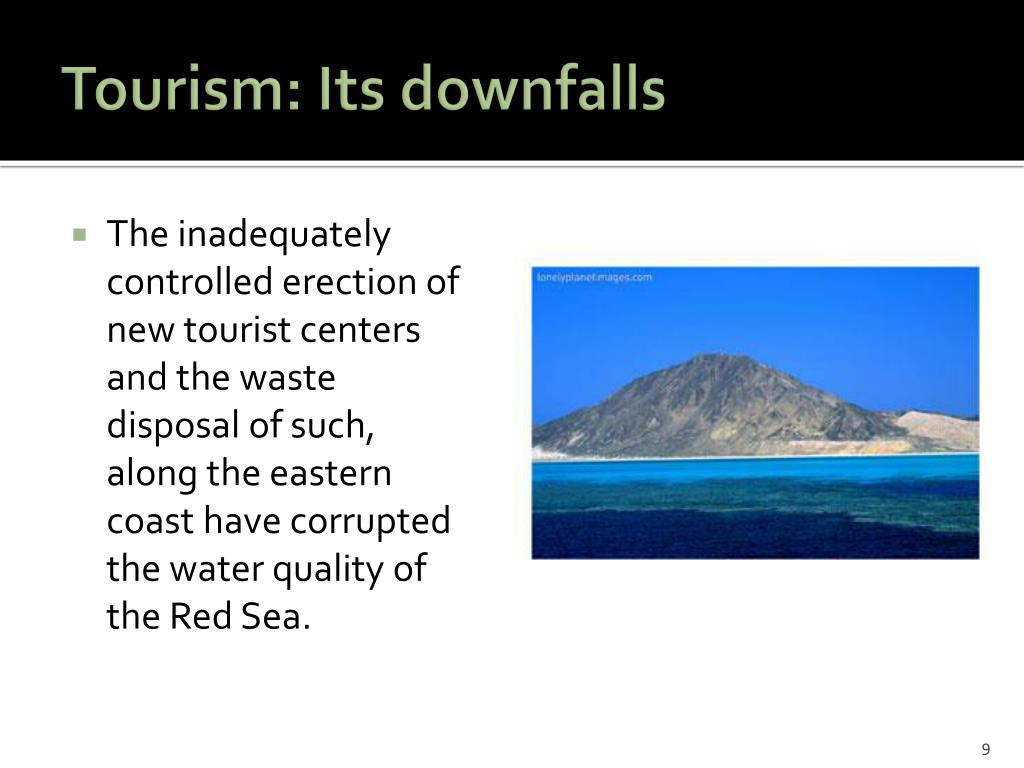Tourism: Its downfalls