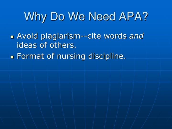 Why do we need apa