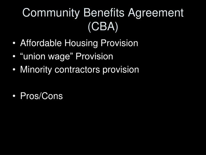 Community Benefits Agreement (CBA)