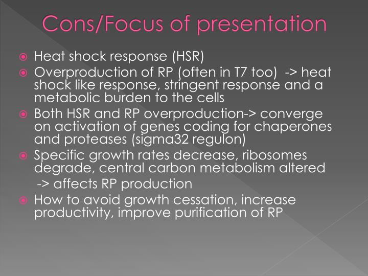 Cons/Focus of presentation
