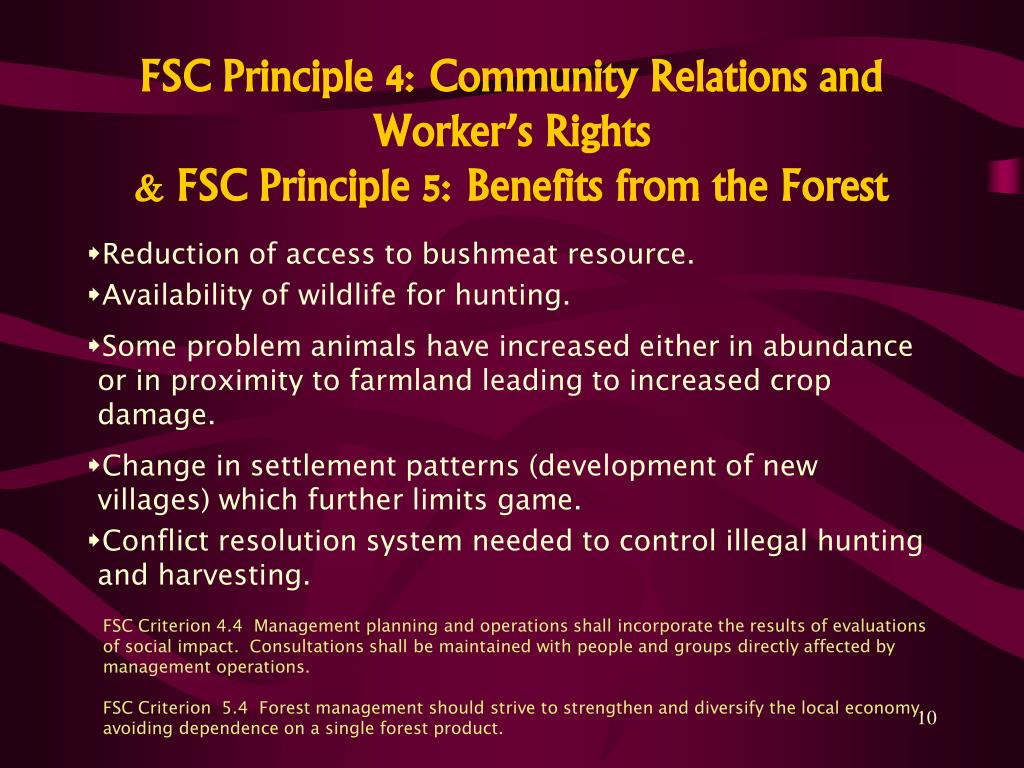 FSC Principle 4: Community Relations and Worker's Rights