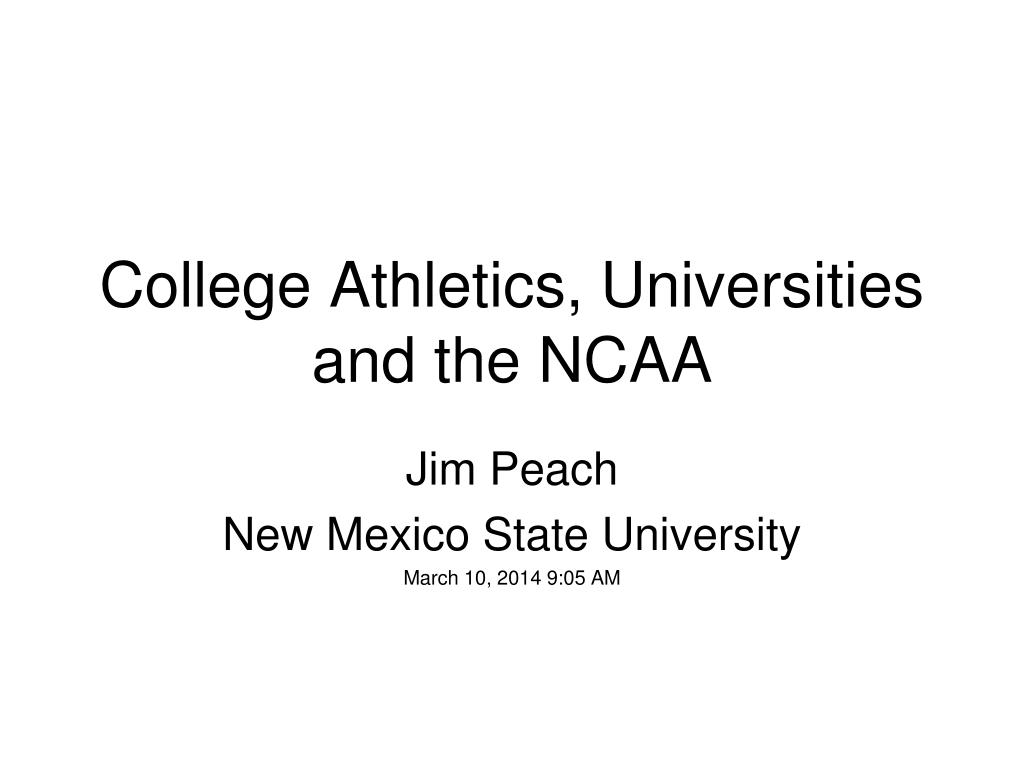 College Athletics, Universities and the NCAA