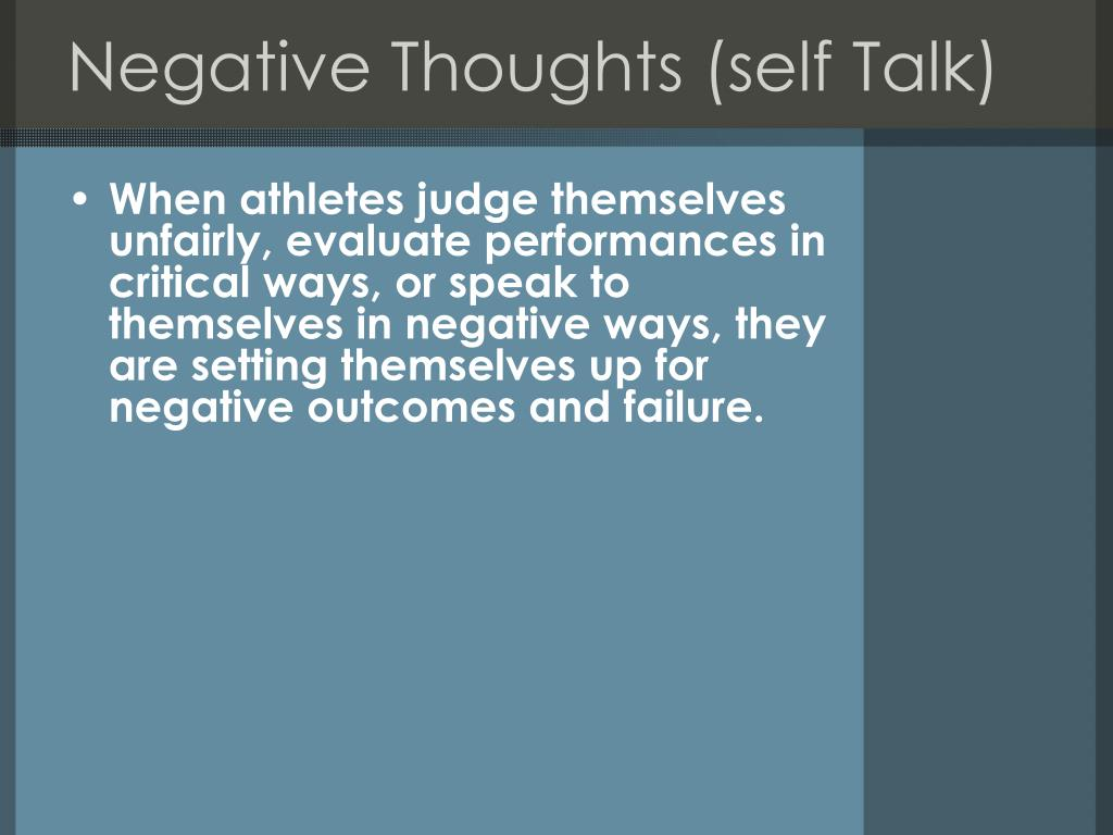 Negative Thoughts (self Talk)